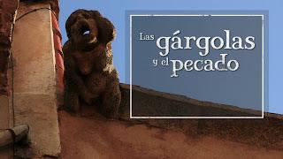 Colaboraciones de Extremadura, caminos de cultura: Las gárgolas y el pecado, en El lince con botas 3.0, de Canal Extremadura