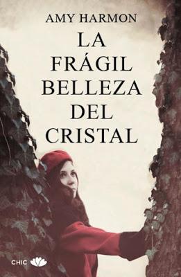 Reseña: La frágil belleza del cristal de Amy Harmon