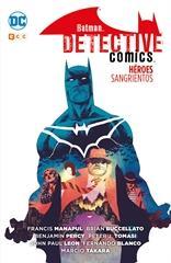 Batman Detective Comics: Héroes  Sangrientos