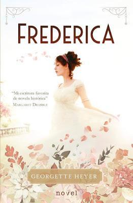 FREDERICA: ¡Una exquisita novela histórica con tintes de romance!
