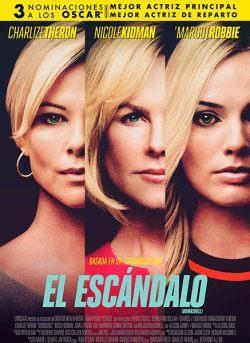 """El lado oscuro de la televisión – Crítica de """"El escándalo"""" (2019)"""