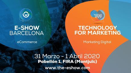 E-SHOW lanza en Barcelona la nueva feria, líder en Londres, TFM (Technology for Marketing)