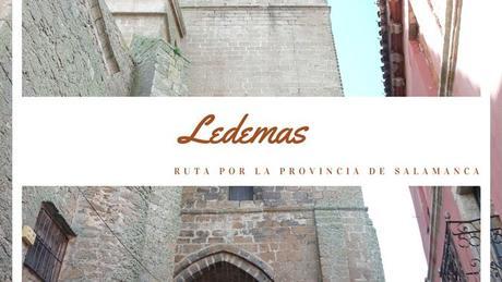 Ruta por la provincia de Salamanca: ¿Qué ver en Ledesma?