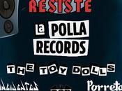Dolls suman Polla Records, Reincidentes, Porretas, Boikot, Rat-Zinger Madrid Resiste