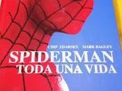 """""""Spiderman: Toda vida"""", Chip Zdarsky Mark Bagley"""