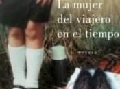 """Rincón Lectura 2011: mujer viajero tiempo"""" Audrey Niffenegger"""