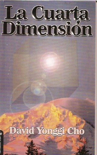 Libro la cuarta dimension david yonggi cho