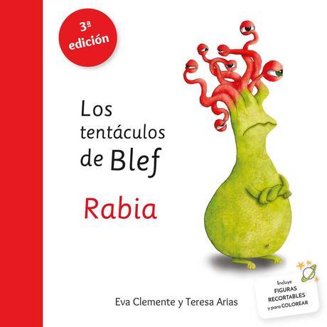 Los tentáculos de Blef - La rabia