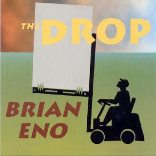 Brian Eno - The Drop (1997)