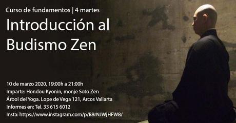 Guadalajara: Fundamentos de Budismo Zen. Curso en 4 sesiones