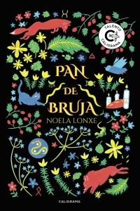 PAN DE BRUJA - Noela Lonxe