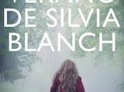 último verano Silvia Blanch Lorena Franco