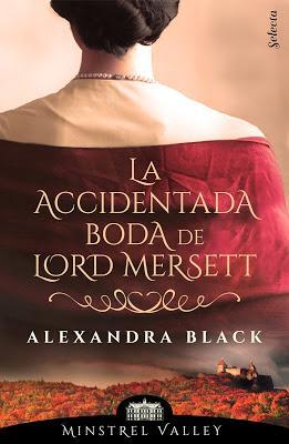 Reseña | La accidentada boda de Lord Mersett, Alexandra Black