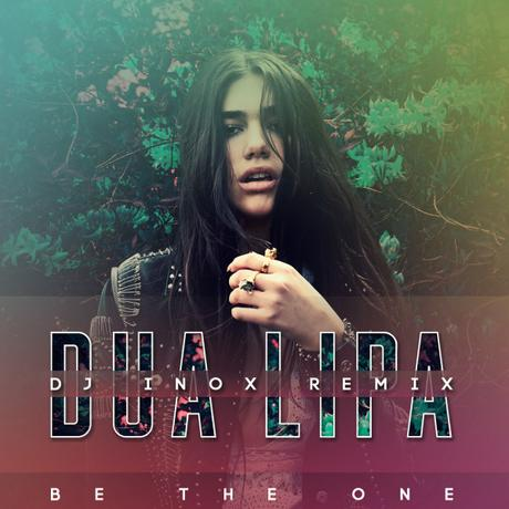 Dua Lipa – Be The One