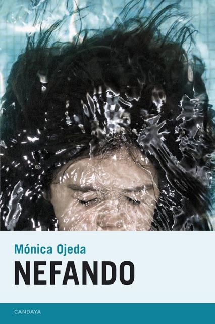 MÓNICA OJEDA, NEFANDO: UN LENGUAJE POLIFÓNICO DONDE EL GRITO FUE HECHO PALABRA