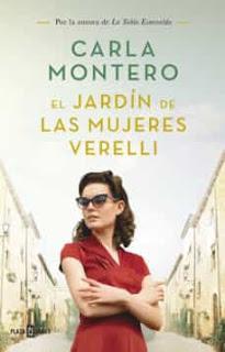 Reseña: El jardín de las mujeres Verelli, de Carla Montero