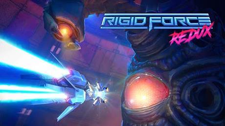 El matamarcianos Rigid Force Redux anunciado para Switch y Xbox One