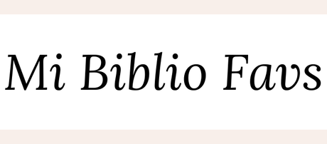 Mi Biblio Favs: Febrero
