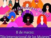 """marzo: """"Día Internacional Mujeres"""""""
