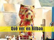 Cosas visitar Bilbao