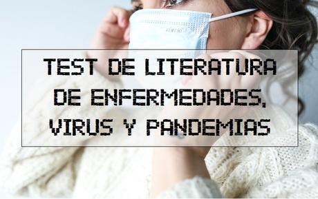 ¿Cuánto sabes de enfermedades en la literatura?