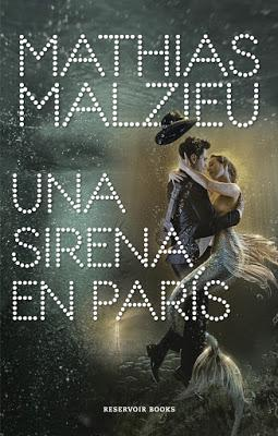 una-sirena-en-paris-mathias-malzieu