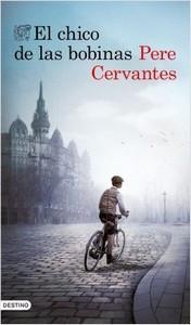 """""""El chico de las bobinas"""", de Pere Cervantes"""