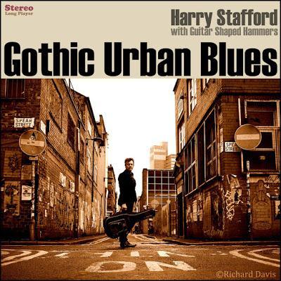 Harry Stafford Gothic Urban Blues (2020) Nuevas melodías taberneras desde Manchester