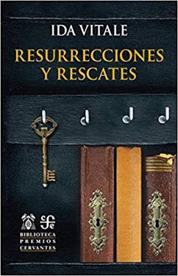 Ida Vitale. Resurrecciones y rescates