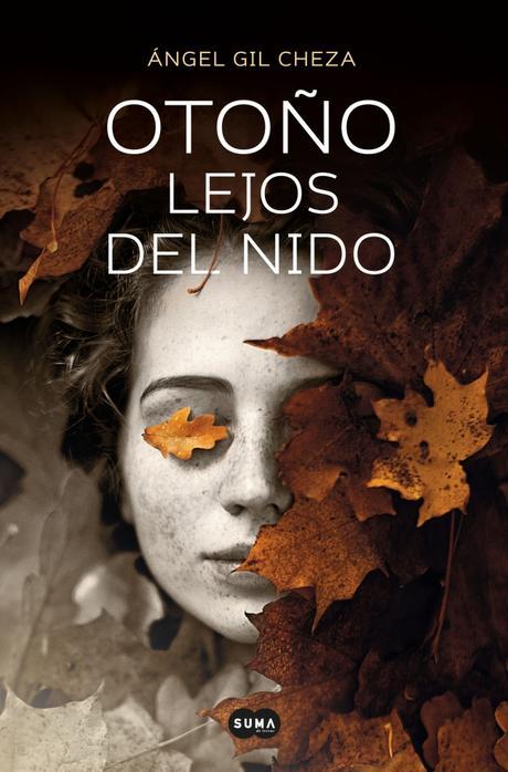 Reseña: Otoño lejos del nido - Ángel Gil Cheza