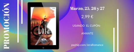 Lola (Serie Moteros, 3). Promo especial.