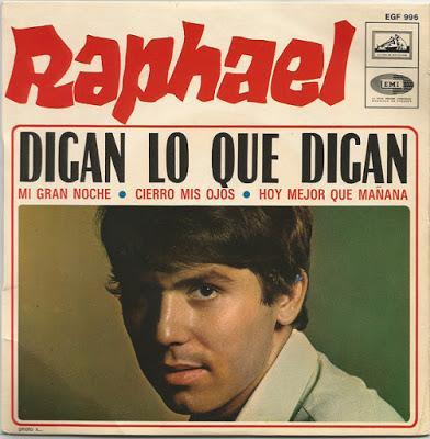[Clásico Telúrico] Raphael - Digan Lo Que Digan (1968)