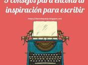 Inspiración: Cuando Bloguero Inspira Importante Empezar Escribir
