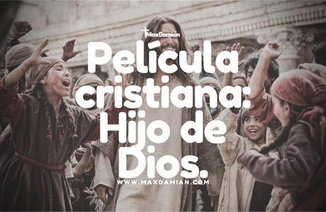 peliculas-cristianas-hijo-de-dios