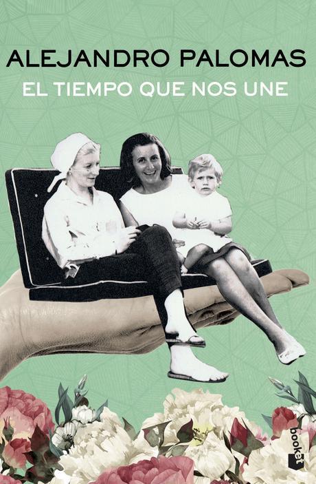Reseña: El tiempo que nos une, Alejandro Palomas