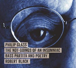 Philip Glass - The Not-Doings of an Insomniac (2019)