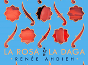 Reseña #398 rosa daga Renée Ahdieh