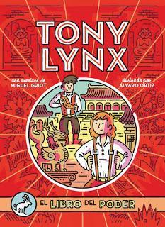 LOS DIARIOS DE TONY LYNX. EL LIBRO DEL PODER de MIGUEL GRIOT