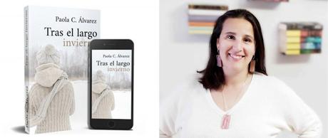 «Tras el largo invierno». La última novela de Paola C. Álvarez