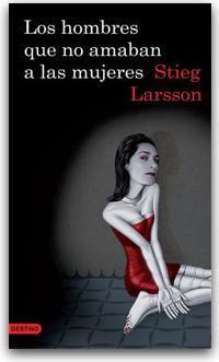 Crítica: LOS HOMBRES QUE NO AMABAN A LAS MUJERES de Stieg Larsson