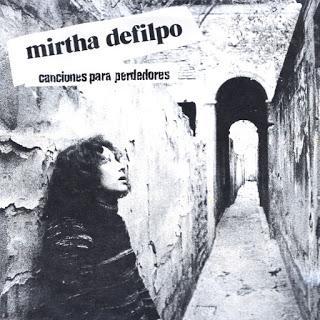 Mirtha Defilpo - Canciones para Perdedores (1976)