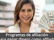 Cómo Iniciar Negocio Online Ganar Dinero Programas Afiliación?