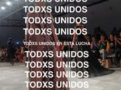 Todxs Unidos: Sola Fuerza