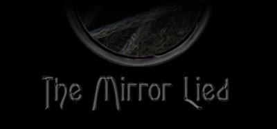 Indie Review: The Mirror Lied.