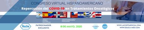 Lacort Medical y Educa-Med anuncian el Congreso Virtual Hispanoamericano COVID 19 y Cáncer