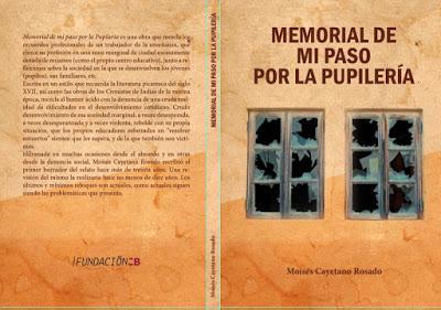 MEMORIAL DE MI PASO POR LA PUPILERÍAMemorial de mi paso p...