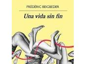 vida fin. Frédéric Beigbeder