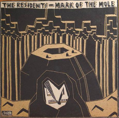 The Residents - Mark of the Mole (1981)