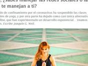 """Yogui, ¿sabes manejar redes sociales manejan ti?"" Artículo Joaquín Weil yogaenred.com"