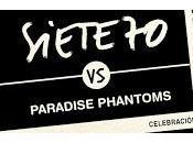 Siete70 remixados Paradise Phantoms
